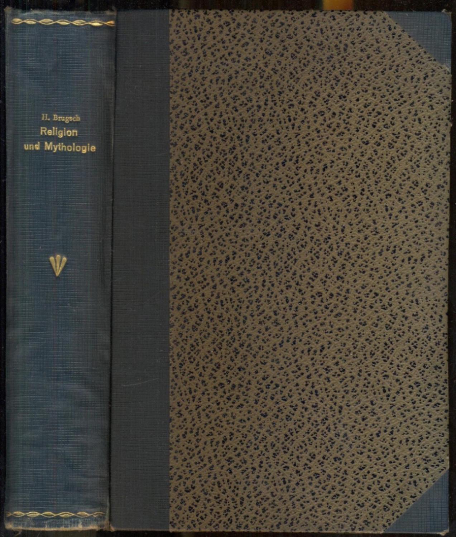 Religion und Mythologie der alten Ägypter. Nach: Brugsch, Heinrich