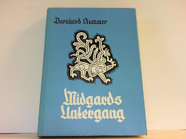 Midgards Untergang. Germanischer Kult und Glaube in den