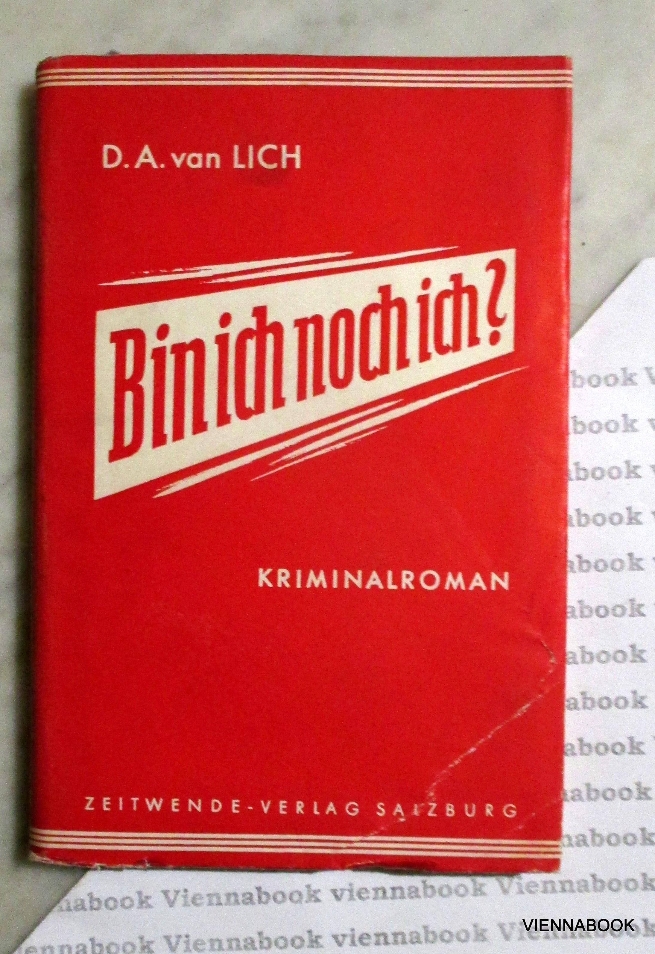 Bin ich noch ich? Ein phantastischer Kriminalroman.: Lich, Dirk Albertus