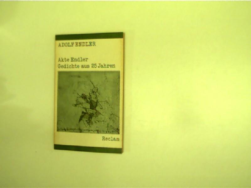 Akte Endler (Gedichte aus 25 Jahren),: Endler, Adolf: