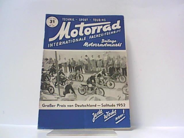 Motorrad. 5. Jahrgang, Heft 31. / 02.: Ibera Verlags Ges.