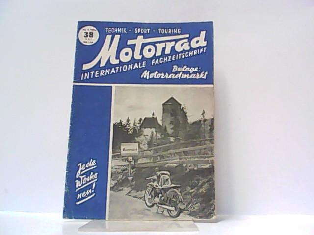 Motorrad. 5. Jahrgang, Heft 38. / 20.: Ibera Verlags Ges.
