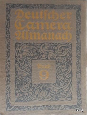 Deutscher Camera-Almanach. Ein Jahrbuch für die Photographie: Wolf-Czapek, K. W.