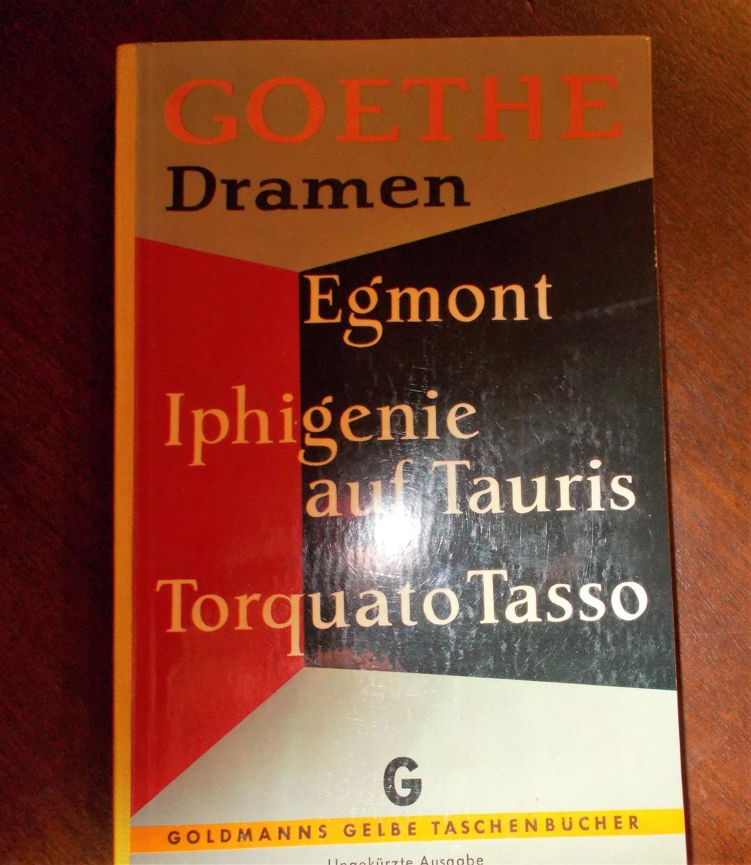 Dramen: Egmont, Iphigenie auf Tauris, Torquato Tasso: Johann Wolfgang von
