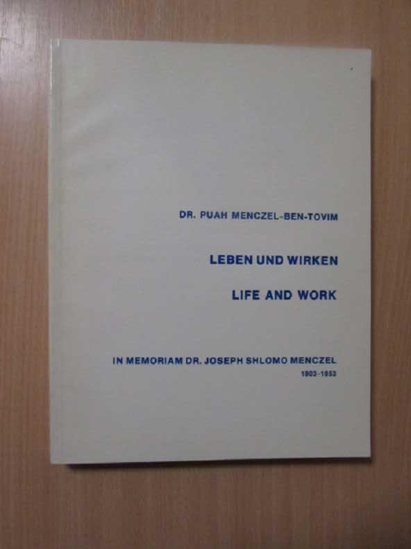 Leben und Wirken / Life and Work: Menczel-Ben-Tovim, Puah: