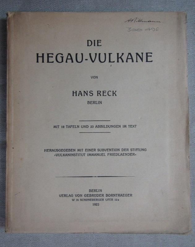 Die Hegau-Vulkane.: Reck, Hans