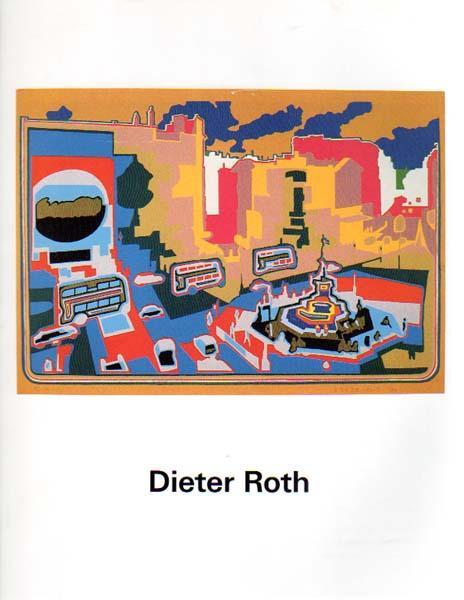 Eine Einführung in sein Werk und Schaffen: Roth, Dieter: