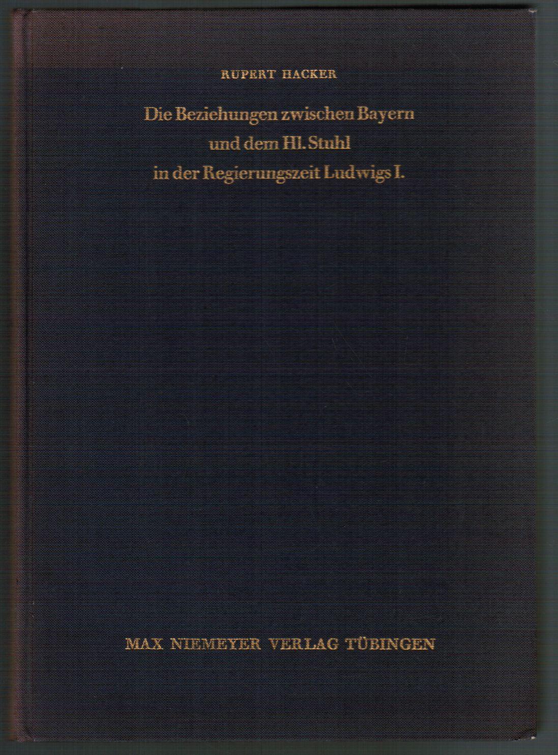 Die Beziehungen zwischen Bayern und dem Hl.: Hacker, Rupert