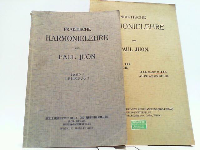Praktische Harmonielehre. Hier Band I und II: Juon, Paul: