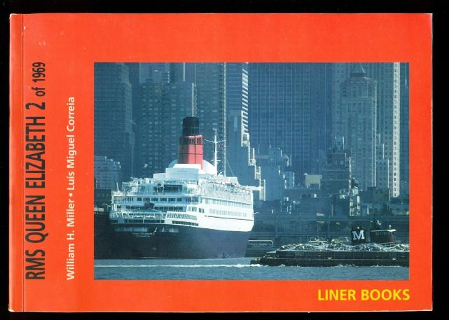 RMS Queen Elizabeth 2 of 1969 - Miller, William H.; Correia, Luis Miguel
