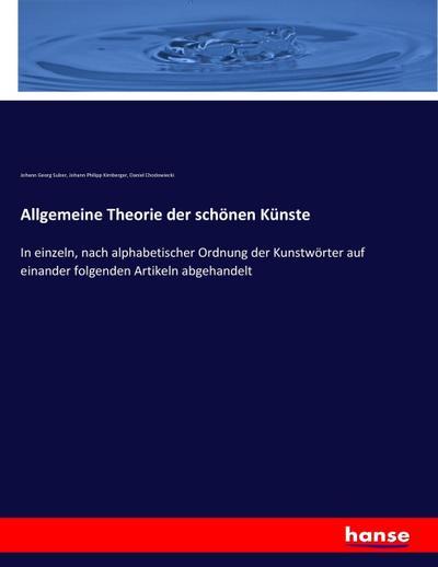 Allgemeine Theorie der schönen Künste : In: Johann Georg Sulzer