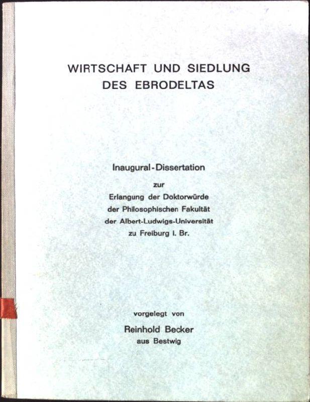Wirtschaft und Siedlung des Ebrodeltas Dissertation: Becker, Reinhold: