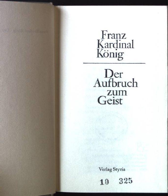 Der Aufbruch zum Geist: Franz, König:
