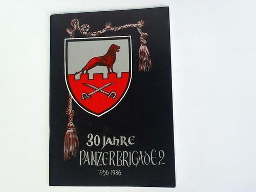 30 Jahre Panzerbrigade 2. 1956 - 1986: Stadt Braunschweig