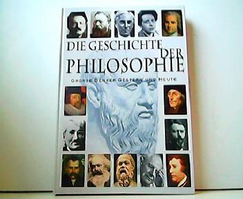 Die Geschichte der Philosophie. Große Denker gestern: Martyn Oliver: