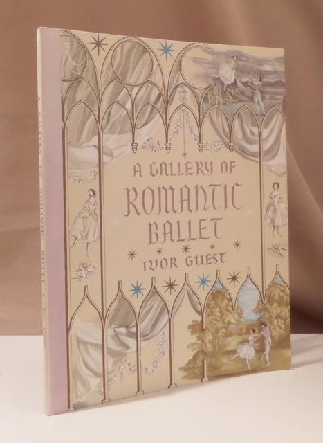 A gallery of romantic ballet. A catalogue: Guest, Ivor.