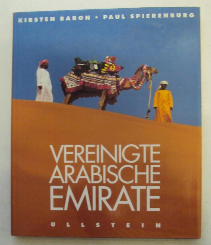 Vereinigte Arabische Emirate. Mit zahlr. Abb.: Baron, Kirsten /