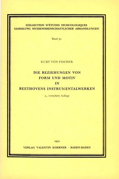 Die Beziehung von Form undMotiv in Beethovens: Kurt von Fischer