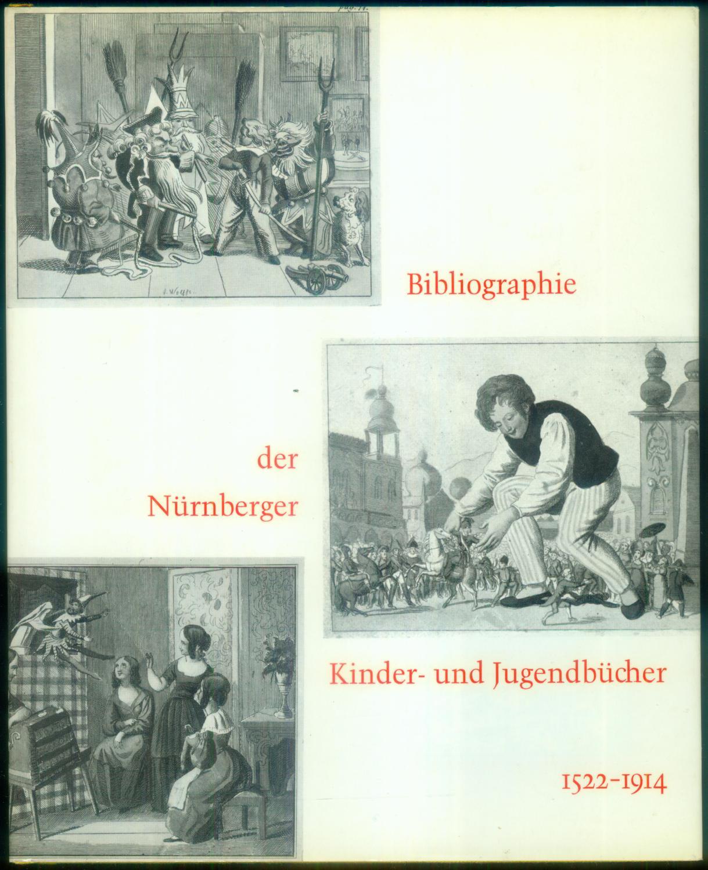 Bibliographie der Nürnberger Kinder- und Jugendbücher 1522: RAMMENSEE, Dorothea (Bearbeitung):