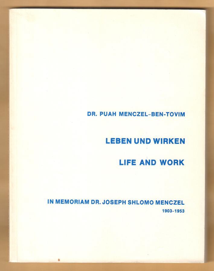 Leben und Wirken. Unser erzieherisches Werk. In: Menczel-Ben-Tovim, Puah (Hrsg.):