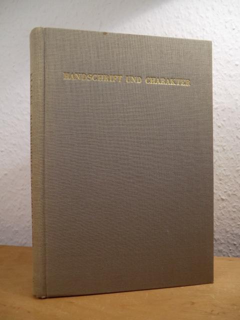 Handschrift und Charakter. Gemeinverständlicher Abriss der graphologischen: Klages, Ludwig: