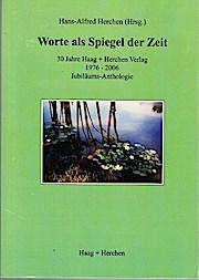 Worte als Spiegel der Zeit. 30 Jahre: Herchen, Hans A: