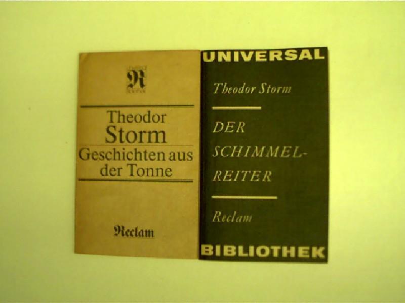 2x Reclam-Ausgaben: Theodor Storm - 1.) Der: Schiller, Friedrich: