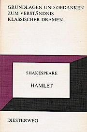 Hamlet : Shakespeare. Grundlagen und Gedanken zum: Flatter, Richard: