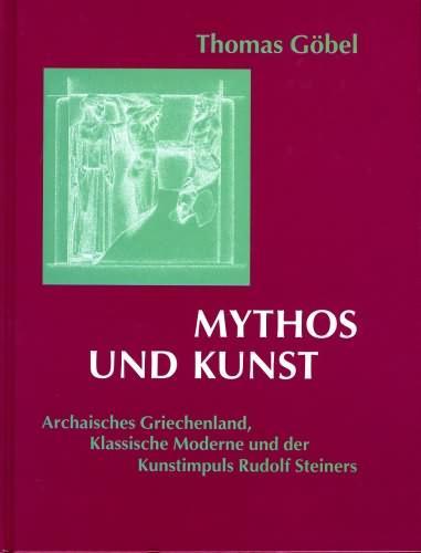 Mythos und Kunst: Göbel, Thomas: