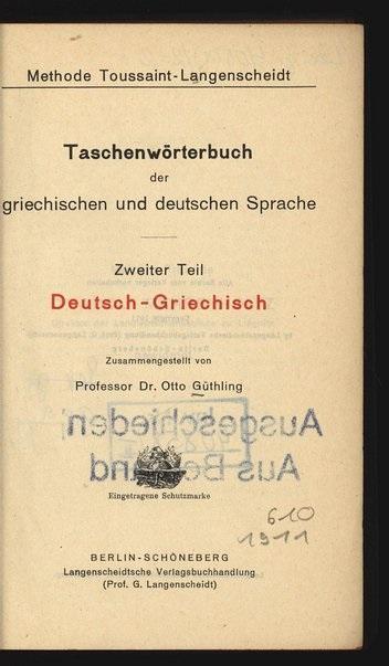 Taschenwörterbuch der griechischen und deutschen Sprache. 2.: Güthling, Otto: