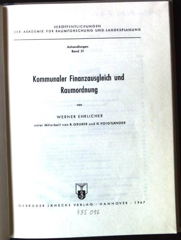 Kommunaler Finanzausgleich und Raumordnung Veröffentlichungen der Akademie: Ehrlicher, Werner: