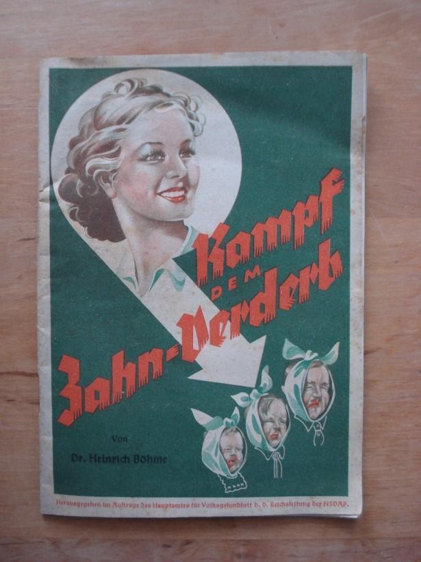 Kampf dem Zahn-Verderb: Böhme, Dr. Heinrich