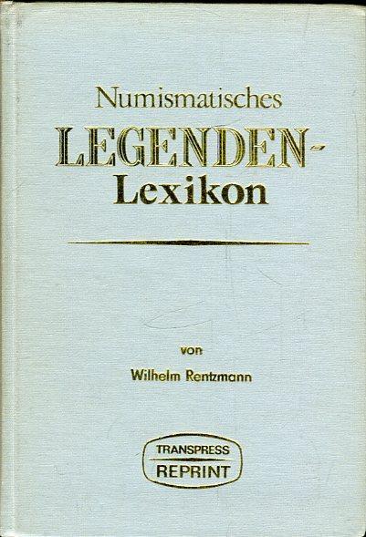 Numismatisches Legenden - Lexikon des Mittelalters und: Rentzmann, Wilhelm