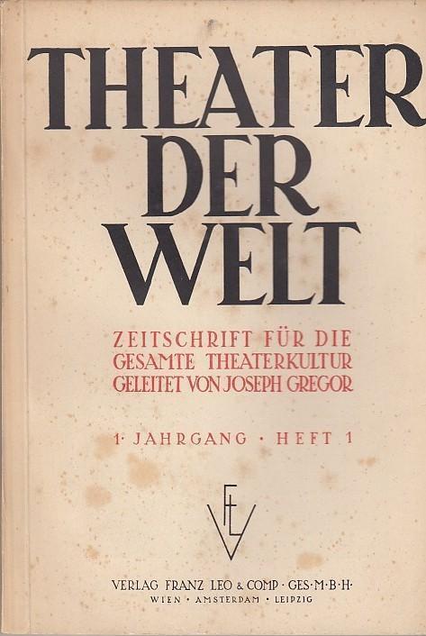 Theater der Welt. 1. Jahrgang, Heft 1,: Theater der Welt.