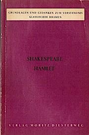 Shakespeare, Hamlet. Grundlagen und Gedanken zum Verständnis: Flatter, Richard: