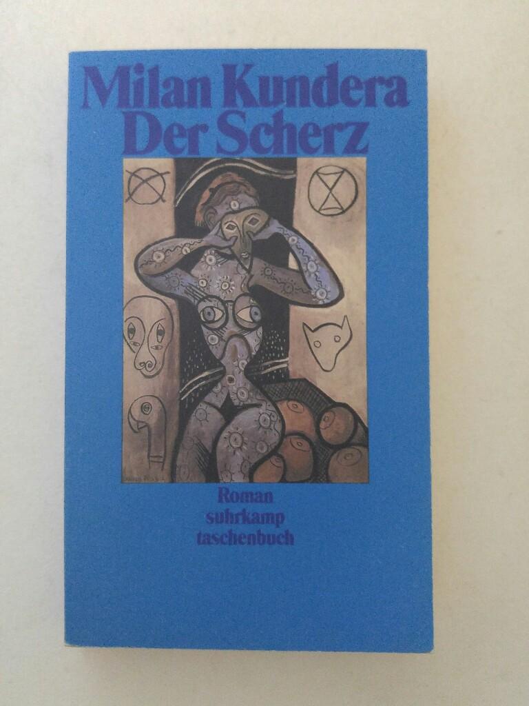 Der Scherz: Kundera, Milan: