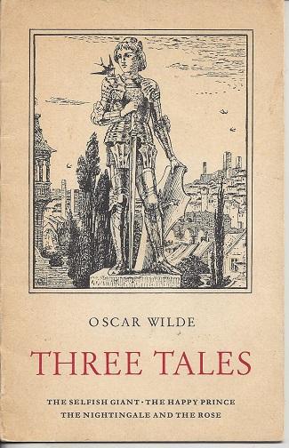 Three Tales: Wilde, Oscar and