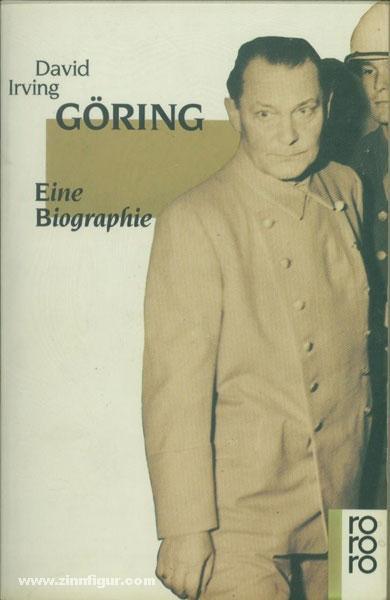 Göring. Eine Biografie: Irving, D.