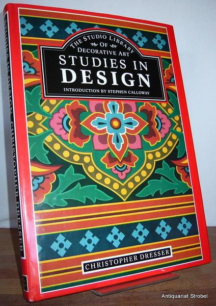 Studies in design. (Nachdruck der Ausgabe London: Dresser, Christopher.