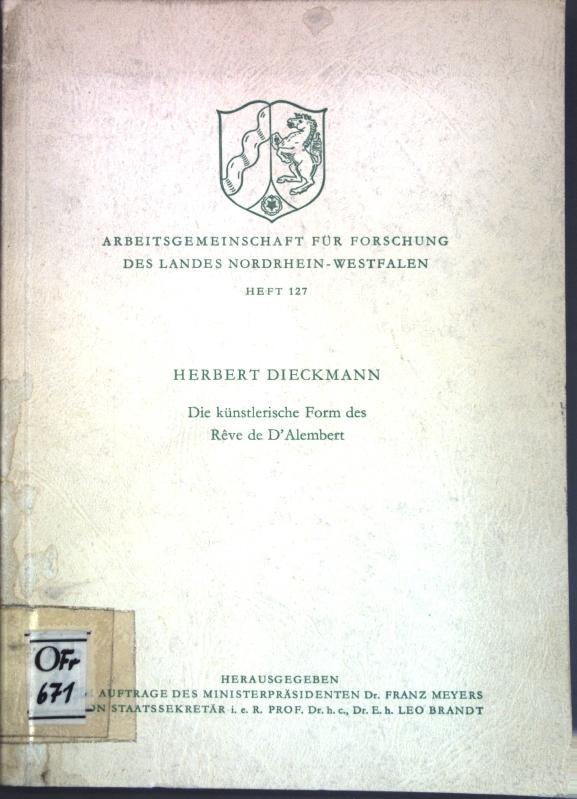 Die künstlerische Form des Rêve de D'Alembert;: Dieckmann, Herbert: