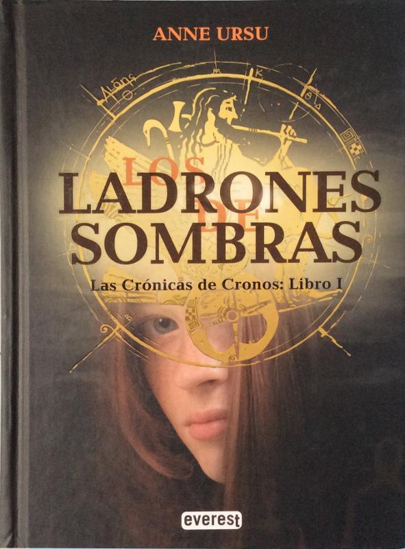 Las crónicas de Cronos : Los ladrones de sombras I - Ursu, Anne