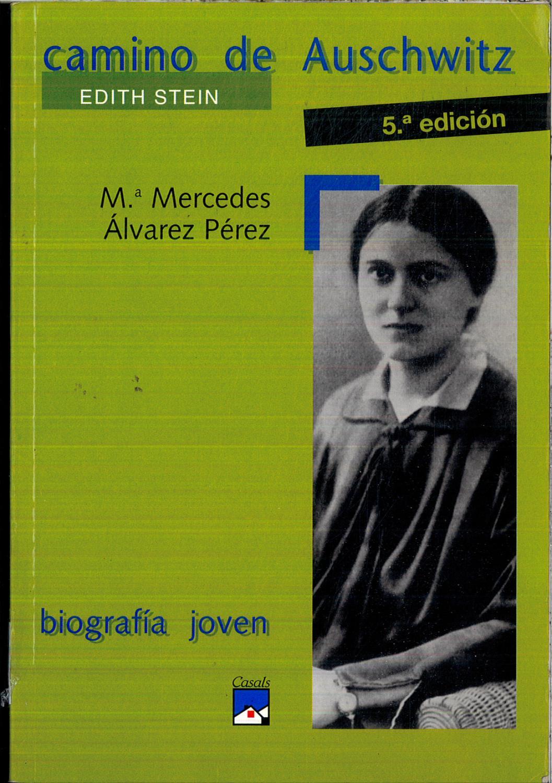Camino de Auschwitz(Biografía joven) - Álvarez Pérez, Maria Mercedes