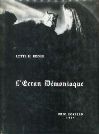 L'écran démoniaque.: Eisner, Lotte Henriette: