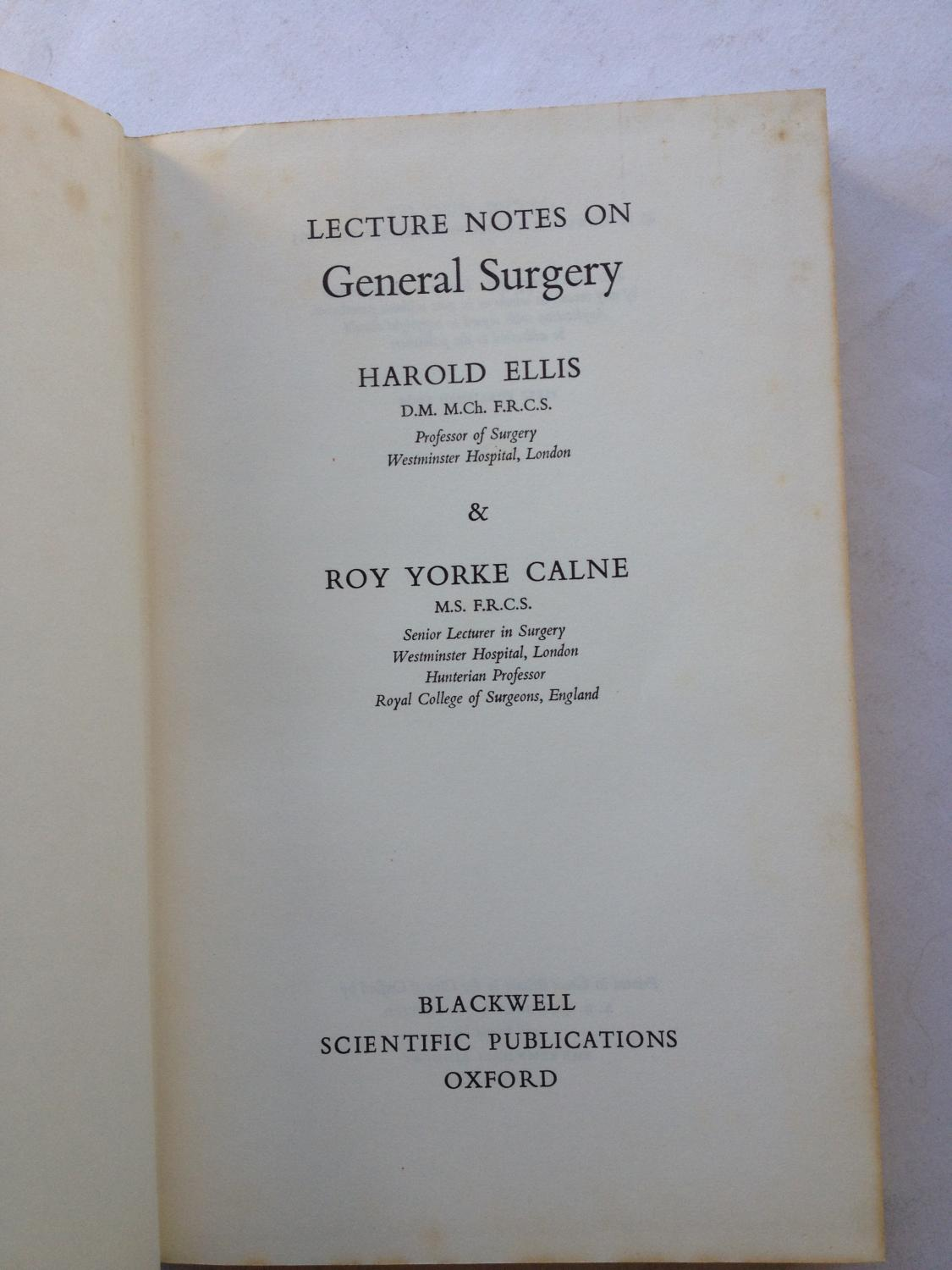 Ellis Harold Calne Roy Yorke Lecture Notes On General Surgery Abebooks