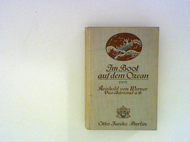 Im Boot auf dem Ozean und andere: Werner, Reinhold von: