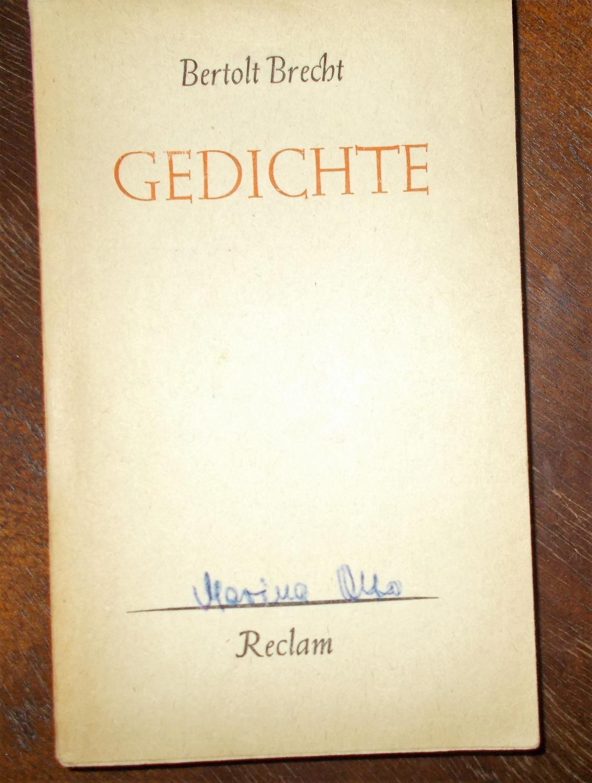 Gedichte: Auswahl und Nachwort von Dr. Siegfried: Bertolt Brecht
