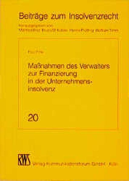 Maßnahmen des Verwalters zur Finanzierung in der: Fink, Paul: