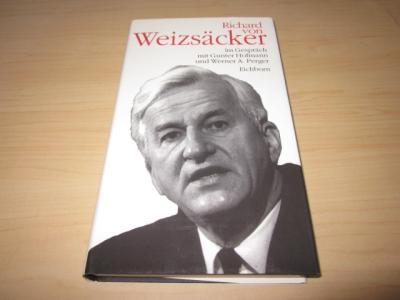 Richard von Weizsäcker im Gespräch mit Gunter: Weizsäcker, Richard von