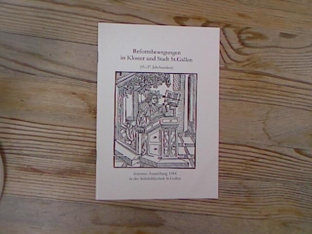 Reformbewegungen in Kloster und Stadt St. Gallen: Ochsenbein, Peter: