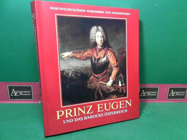 Prinz Eugen und das barocke Österreich. (=: Gutkas, Karl, Gottfried